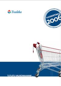 http://web.lib.hse.fi/FI/yrityspalvelin/pdf/2006/Ftradeka2006FI.pdf